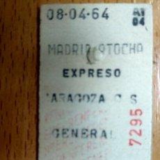 Coleccionismo Billetes de transporte: BILLETE DE TREN MADRID ATOCHA-ZARAGOZA 1964-EXPRESO. Lote 194523316