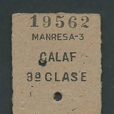 Coleccionismo Billetes de transporte: ANTIGUO BILLETE TICKET TREN MANRESA - CALAF AÑO 1952. Lote 194633177