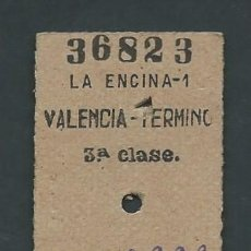 Coleccionismo Billetes de transporte: ANTIGUO BILLETE TICKET TREN LA ENCINA - VALENCIA AÑO 1954. Lote 194633726