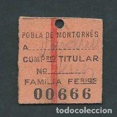 Coleccionismo Billetes de transporte: ANTIGUO BILLETE TICKET TREN LA POBLA DE MONTORNES - EL VENDRELL FAMILIA AÑO 1947 666. Lote 194634357