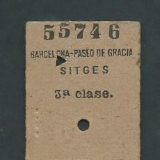 Coleccionismo Billetes de transporte: ANTIGUO BILLETE TICKET TREN BARCELONA PASEO DE GRACIA - SITGES AÑO 1953. Lote 194729348