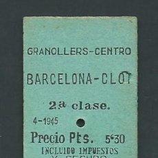 Coleccionismo Billetes de transporte: ANTIGUO BILLETE TICKET TREN GRANOLLERS - BARCELONA CLOT AÑO 1949. Lote 194754611