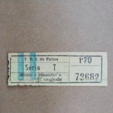 Coleccionismo Billetes de transporte: BILLETE TRANVÍA DE PALMA (MALLORCA) - T.E.I. DE PALMA (TRANVÍAS ELÉCTRICOS INTERURBANOS) - PJRB. Lote 194905227