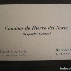 Coleccionismo Billetes de transporte: FERROCARRIL-COMPAÑIA HIERRO DEL NORTE-TARJETA DE VISITA PUBLICIDAD ANTIGUA-VER FOTOS-(V-19.142). Lote 195110553