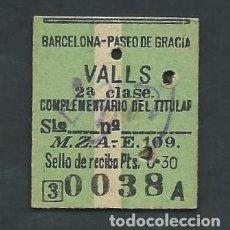 Coleccionismo Billetes de transporte: ANTIGUO BILLETE TICKET DE BARCELONA A VALLS AÑO 1942. Lote 195148987