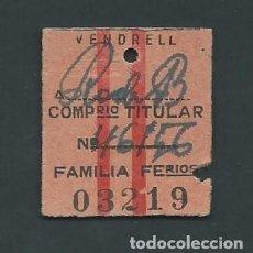 Coleccionismo Billetes de transporte: ANTIGUO BILLETE TICKET DE EL VENDRELL A RODA DE BARA AÑO 1947. Lote 195149033