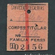 Coleccionismo Billetes de transporte: ANTIGUO BILLETE TICKET DE SANT VICENTE DE CALDERS A LA POBLA DE MONTORNES AÑO 1948. Lote 195149645