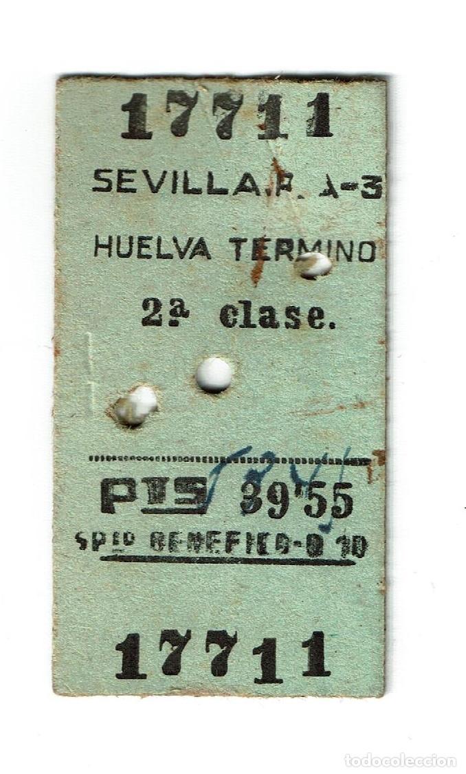 BILLETE TREN SEVILLA -HUELVA TERMINO - 2ª CLASE 39,55 PESETAS AÑO 1957 3 DE MAYO - (Coleccionismo - Billetes de Transporte)