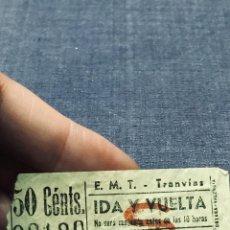 Coleccionismo Billetes de transporte: BILLETE TRANVIA 50 CENTIMOS E. M. T. EMT IDA Y VUELTA S CAPICUA 93139 . Lote 195423710