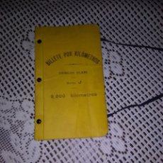 Coleccionismo Billetes de transporte: BILLETE POR KILÓMETROS.PRIMERA CLASE. Lote 195439967