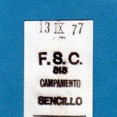 Coleccionismo Billetes de transporte: BILLETE DEL METRO DE MADRID 1977 CAPICUA ESTACION CAMPAMENTO. Lote 196656571