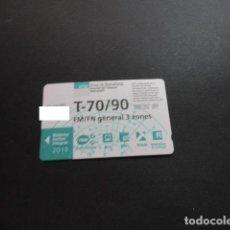 Collezionismo Biglietti di trasporto: TARJETA T-70/90 FM/FN GENERAL 3 ZONAS 2019. Lote 198349257