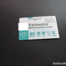 Collezionismo Biglietti di trasporto: TARJETA T-TRIMESTRE FM/FN ESPECIAL 3 ZONAS 2019. Lote 198349551