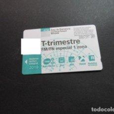 Collezionismo Biglietti di trasporto: TARJETA T-TRIMESTRE FM/FN ESPECIAL 1 ZONAS 2019. Lote 198349666