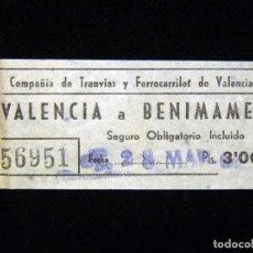 Coleccionismo Billetes de transporte: ANTIGUO BILLETE DE TRANVÍA VALENCIA A BENIMAMET, 1964. Lote 199402008