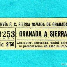 Coleccionismo Billetes de transporte: RARO BILLETE DE TRANVIA F.C.SIERRA NEVADA DE GRANADA RECORRIDO GRANADA A SIERRA AÑO 1930 2'50PTAS. Lote 199521942