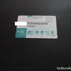 Collezionismo Biglietti di trasporto: TARJETA T-TRIMESTRE 5 ZONAS AÑO 2019. Lote 200376046