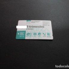Collezionismo Biglietti di trasporto: TARJETA T-TRIMESTRE 3 ZONAS AÑO 2019. Lote 200376102