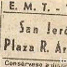 Coleccionismo Billetes de transporte: BILLETE DE TRANVÍA MADRID.SAN JERÓNIMO-PLAZA R. ARGENTINA.30 CÉNTS. PESETA. ENVÍO: 1,30 € *. Lote 20408316