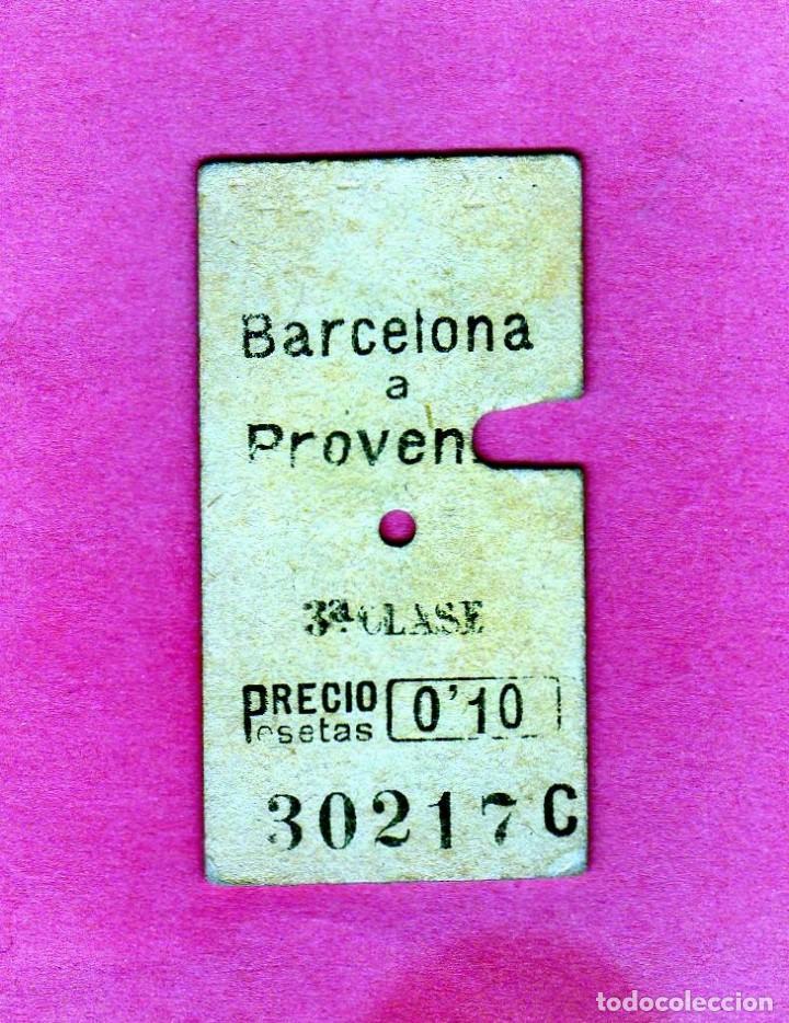 BILLETE FERROCARRILES CATALANES AÑO 1920 RECORRIDO BARCELONA A PROVENZA 0,10 PTAS. (Coleccionismo - Billetes de Transporte)