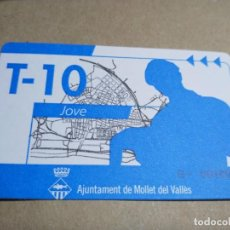 Coleccionismo Billetes de transporte: T-10 JOVE MOLLET. Lote 206279343