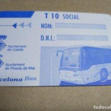 Coleccionismo Billetes de transporte: T-10 SOCIAL PINEDA MAR. Lote 206280443