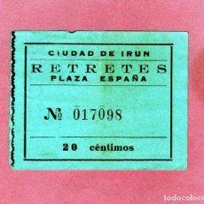 Coleccionismo Billetes de transporte: BILLETE PARA RETRETE DE LA PZA.ESPAÑA DE LA CIUDAD DE IRUN (GUIPUZCOA) 20 CTS,ANTIGUO. Lote 206283641