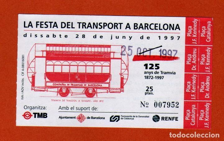 BILLETE CONMEMORATIVO LA FESTA DEL TRANSPORT A BARCELONA 125 AÑOS 1997 DIVERSAS PARADAS 25PTAS. (Coleccionismo - Billetes de Transporte)