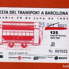 Coleccionismo Billetes de transporte: BILLETE CONMEMORATIVO LA FESTA DEL TRANSPORT A BARCELONA 125 AÑOS 1997 DIVERSAS PARADAS 25PTAS.. Lote 206394460