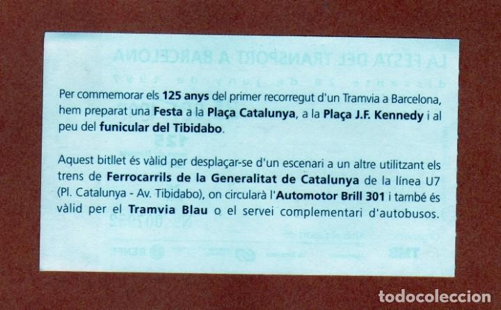 Coleccionismo Billetes de transporte: Billete Conmemorativo La Festa del Transport a Barcelona 125 años 1997 diversas paradas 25Ptas. - Foto 2 - 206394460