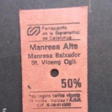 Coleccionismo Billetes de transporte: BILLETE EDMONSON FERROCARRILES GENERALITAT MANRESA ALTA MANRESA BAIXADOR SR. VIVENÇ CGLI 50 %. Lote 206865817