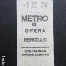 Coleccionismo Billetes de transporte: BILLETE METRO DE MADRID PARADA OPERA 58. Lote 206865933