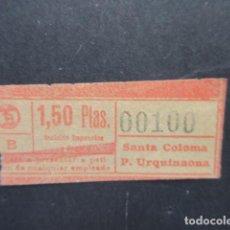 Coleccionismo Billetes de transporte: BILLETE AUTOBUSES TRANVIAS BARCELONA SANTA COLOMA PLAZA URQUINAONA - CAPICUA 00100. Lote 206867245