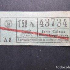Coleccionismo Billetes de transporte: BILLETE AUTOBUSES TRANVIAS BARCELONA SANTA COLOMA PLAZA URQUINAONA - CAPICUA 43734. Lote 206867308