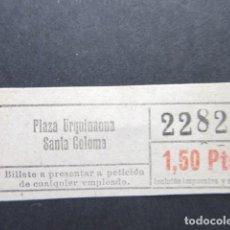 Coleccionismo Billetes de transporte: BILLETE AUTOBUSES TRANVIAS BARCELONA PLAZA URQUINAONA SANTA COLOMA - CAPICUA 22822. Lote 206867386