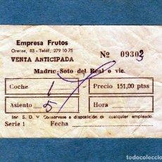Coleccionismo Billetes de transporte: EMPRESA FRUTOS MADRID BILLETE DE VENTA ANTICIPADA RECORRIDO MADRID-SOTO DEL REAL PTAS. 151. Lote 206930561