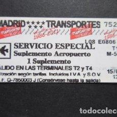 Coleccionismo Billetes de transporte: MADRID - METRO 1 SUPLEMENTO T1 LOGO EN ROJO SUPLEMENTO AEROPUERTO SERVICIO ESPECIAL. Lote 207064965