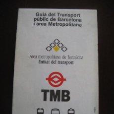 Coleccionismo Billetes de transporte: GUIA DE TRANSPORT PÚBLIC DE BARCELOAN I ÀREA METROPOLITANA. 1989.. Lote 207111906