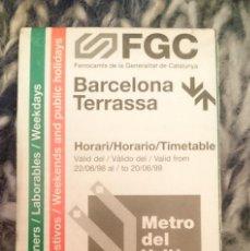 Coleccionismo Billetes de transporte: HORARIO TRENES BARCELONA TERRASSA AÑO 1998 1999 METRO DEL VALLES. Lote 207149882