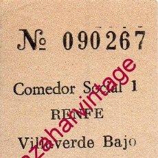 Coleccionismo Billetes de transporte: VILLAVERDE BAJO, MADRID, VALE, CUPON, RENFE, COMEDOR SOCIAL, MUY RARO. Lote 207458571