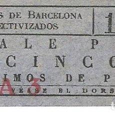Coleccionismo Billetes de transporte: (FC-263)VALE 5 CTS.TRANVIAS DE BARCELONA COLECTIVIZADOS-GUERRA CIVIL. Lote 211445001