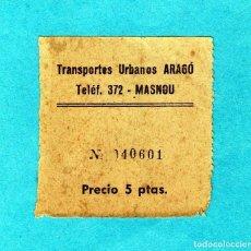 Coleccionismo Billetes de transporte: BILLETE TRANSPORTES URBANOS ARAGO MASNOU 5 PTAS.. Lote 212542425