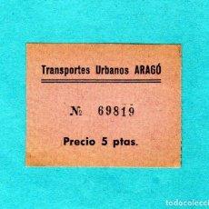 Coleccionismo Billetes de transporte: BILLETE TRANSPORTES URBANOS ARAGO 5 PTAS. DISTINTO COLOR. Lote 212542773