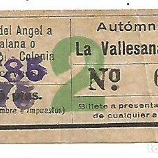 Coleccionismo Billetes de transporte: BILLETE AUTOMNIBUS LA VALLESANA SA PLAZA DEL ANGEL A MONISTROL COLONIA 2 1'85 PTAS CAPICUA Nº 6996. Lote 217318743
