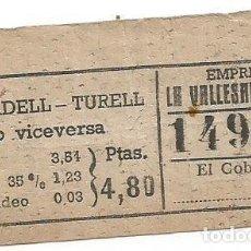 Coleccionismo Billetes de transporte: BILLETE TRANSPORTE COMPANYA AUTOMOVILS LA VALLESANA PTAS 4'80 CPICUA Nº 149. Lote 217481852