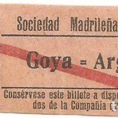 Coleccionismo Billetes de transporte: BILLETE TRANVIA SOCIEDAD MADRILEÑA TRANVIAS GOYA ARGUELLES 15 CTS SERIE BGQ Nº 294. Lote 218083678