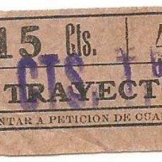 Coleccionismo Billetes de transporte: BILLETE TRANVIA T. D. B. B4 TRAYECTO 6º 15 CTS SOBRECARGA 25 CTS Nº 400. Lote 218094345