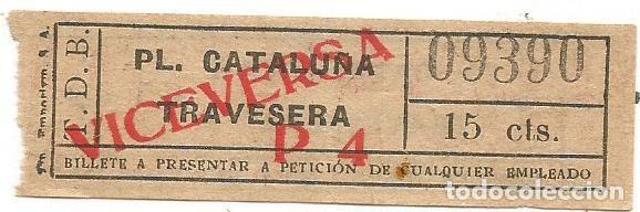 BILLETE TRANSPORTE TRANVIA T.D.B. P4 VICEVERSA 15 CTS CAPICUA Nº 093 (Coleccionismo - Billetes de Transporte)