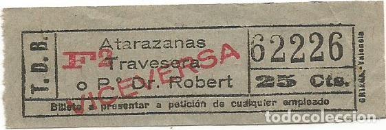 BILLETE TRANSPORTE T. D. B. F2 VICEVERSA 25 CTS CAPICUA Nº 622 (Coleccionismo - Billetes de Transporte)