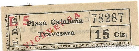 BILLETE TRANSPORTE T. D. B. B5 VICEVERSA 15 CTS CAPICUA Nº 782 (Coleccionismo - Billetes de Transporte)